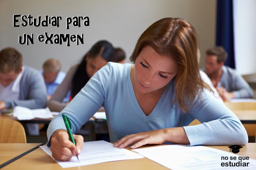 ¿Cómo estudiar para un examen?